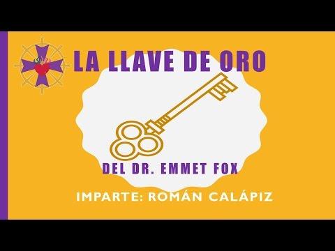 LA LLAVE DE ORO - Original de Emmet Fox