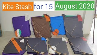 Kite Stash for 15 August 2020 !! Kite collection !! Kite stash !!