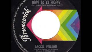 Jackie Wilson.  Since you showed me how to be happy. 1963.