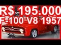 PASTORE R$ 195.000 Ford F-100 V8 1957 Vermelha aro 20 MT5 #FORD
