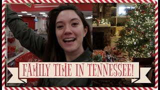 Family time in Tennessee! VLOGMAS Day 24