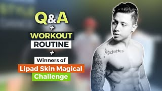 WORKOUT ROUTINE + ANSWERING QUESTIONS + #LipadSkinMagicalChallenge Winners | DJ LOONYO