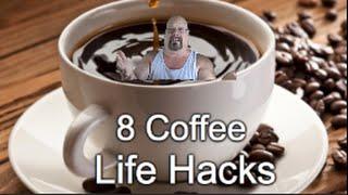 8.5 Craziest Coffee Life Hacks