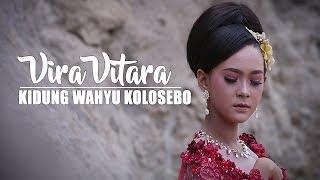 Gambar cover Vira Vitara - Kidung Wahyu Kolosebo [OFFICIAL]