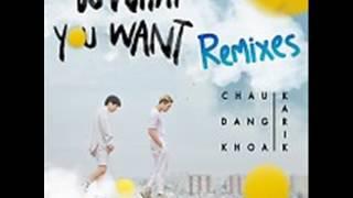 01 Do What You Want (QMX Mix) (Beat) - Chau Dang Khoa Ft. Karik (Album Do What You Want) (Single)