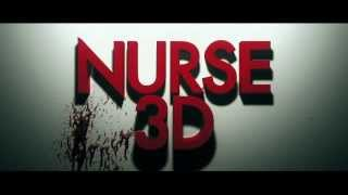 """Медсестра 3D"" (Nurse 3D), 2014. Русский трейлер"