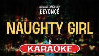 Enjoy singing along with this Karaoke Version of Naughty Girl as ma...
