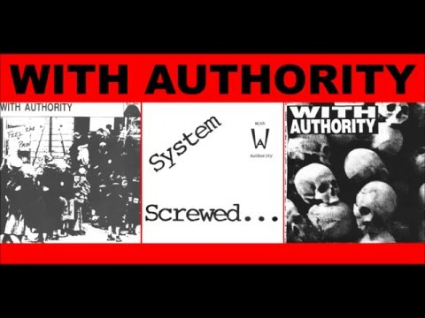 "With Authority - Feel The Pain 7"" (1990)  // System Screwed 7"" (1991) // Third World 7"" (1993)"
