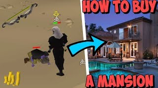 HOW TO BUY A MANSION FROM PLAYING RUNESCAPE!
