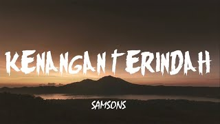 Download Samsons - Kenangan Terindah (Lirik)