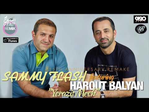 Harout Balyan Feat. Sammy Flash -