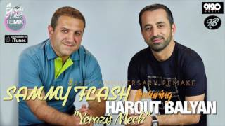 "Download Harout Balyan feat. Sammy Flash - ""Yerazis Mech"" Mp3 and Videos"