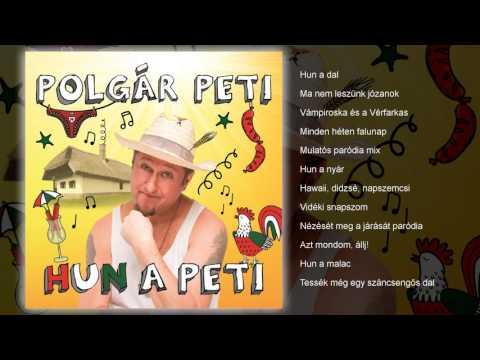 Polgár Peti - HUN a Peti (teljes album)