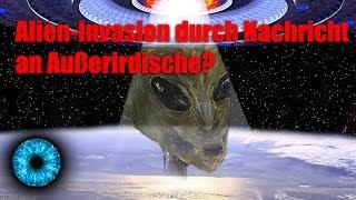 Alien-Invasion durch Nachricht an Außerirdische? - Clixoom Science & Fiction