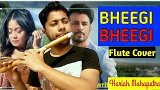 Bheegi Bheegi   Flute instrumental Cover  Neha kakkar  Tony kakkar   By Harish Mahapatra  Ringtone