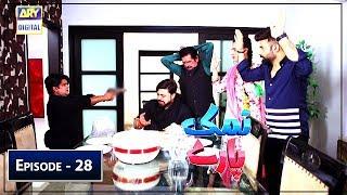 Namak Paray Episode 28 - 14th June 2019 ARY Digital