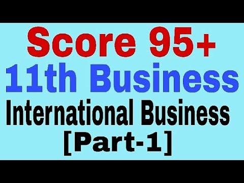 International Business [Part-1] ,Class 11 Business