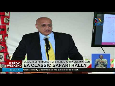 EA classic safari rally stage 3 suspended after chair JS Vohra dies in crash