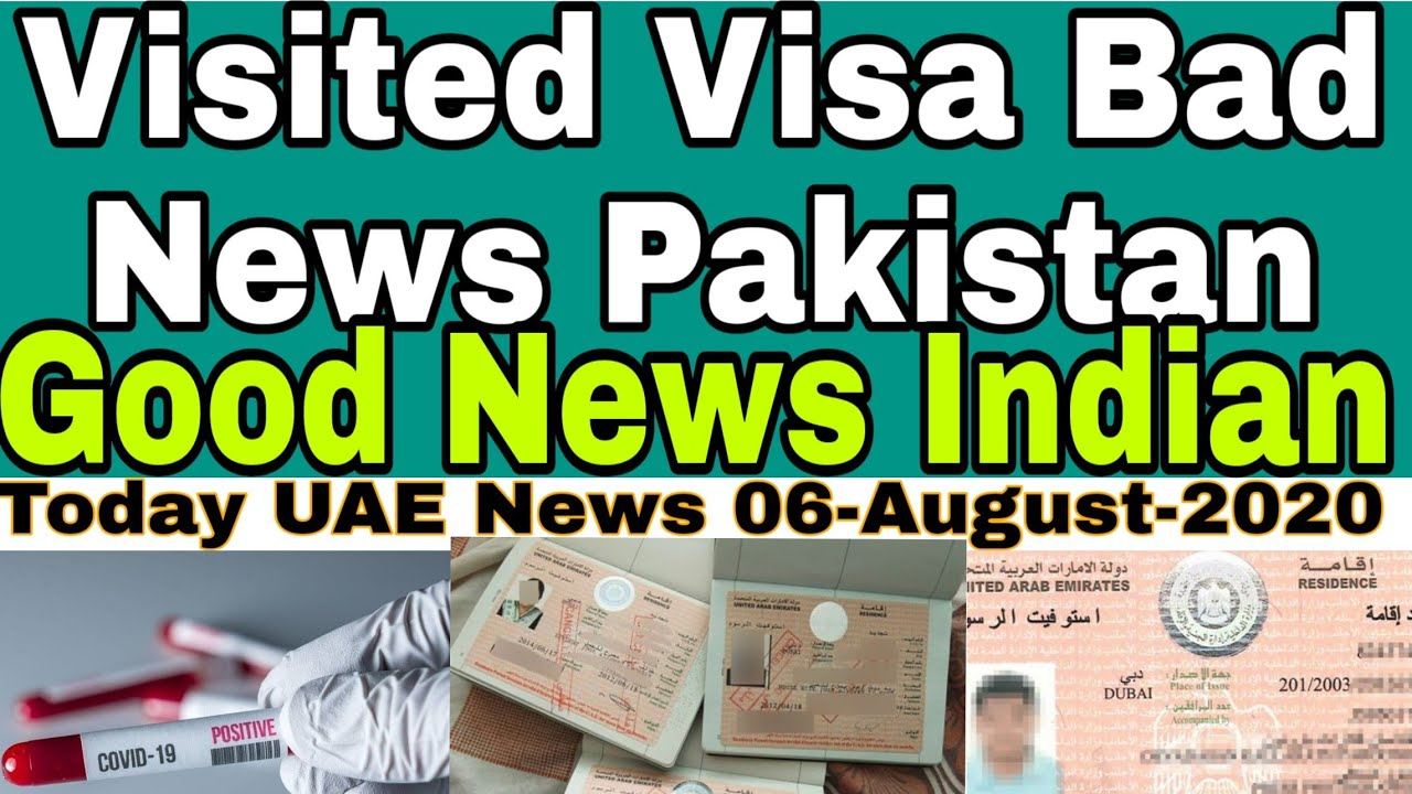 06 August Pakistan 20 To 40 Years Not Allowed To Visited Visa Uae Today Uae Dubai News Live Youtube