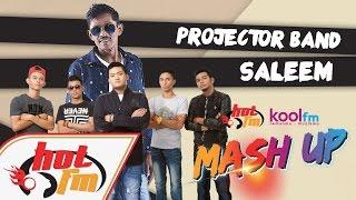 Projector Band & Saleem -  Sudah Ku Tahu X Suci Dalam Debu #HotKoolMashUp