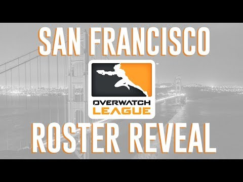 San Francisco Overwatch Roster Reveal
