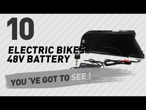 Electric Bikes 48V Battery // New & Popular 2017