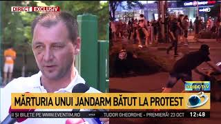 Mărturia unui jandarm bătut la protest