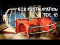 BMW e28 Restauration - Teil 10//Metallschutzfarben (restoration part 10)