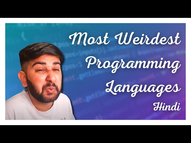 5 Most Weirdest Programming Languages - Strange Programming Languages - Hindi