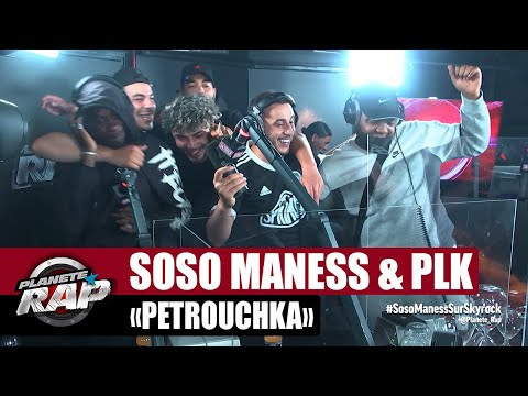 Youtube: Soso Maness«Petrouchka» ft PLK #PlanèteRap