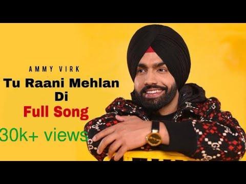 rani-mehlan-di-||-ammy-virk-||-official-video-||-new-punjabi-song-2020