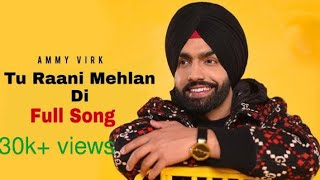 Rani Mehlan Di    Ammy Virk    OFFICIAL VIDEO    New Punjabi Song 2020