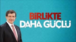 Ak Parti 2015 Seçim Şarkısı ''Davutoğlu Ahmet Hoca Bir Bilge Adam''