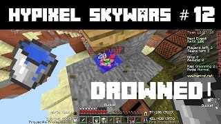 Hypixel Skywars #12 | DROWNING AN AFK PLAYER