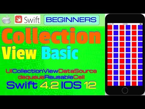 IOS 12, Swift 4, Beginners, Tutorial : Collection View IOS Tutorial (  UICollectionViewController )