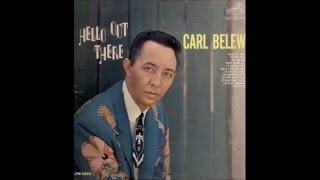 Watch Carl Belew Im Gettin Lonely video