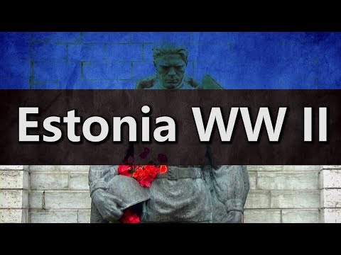 [Baltics] Estonia during World War II and independence
