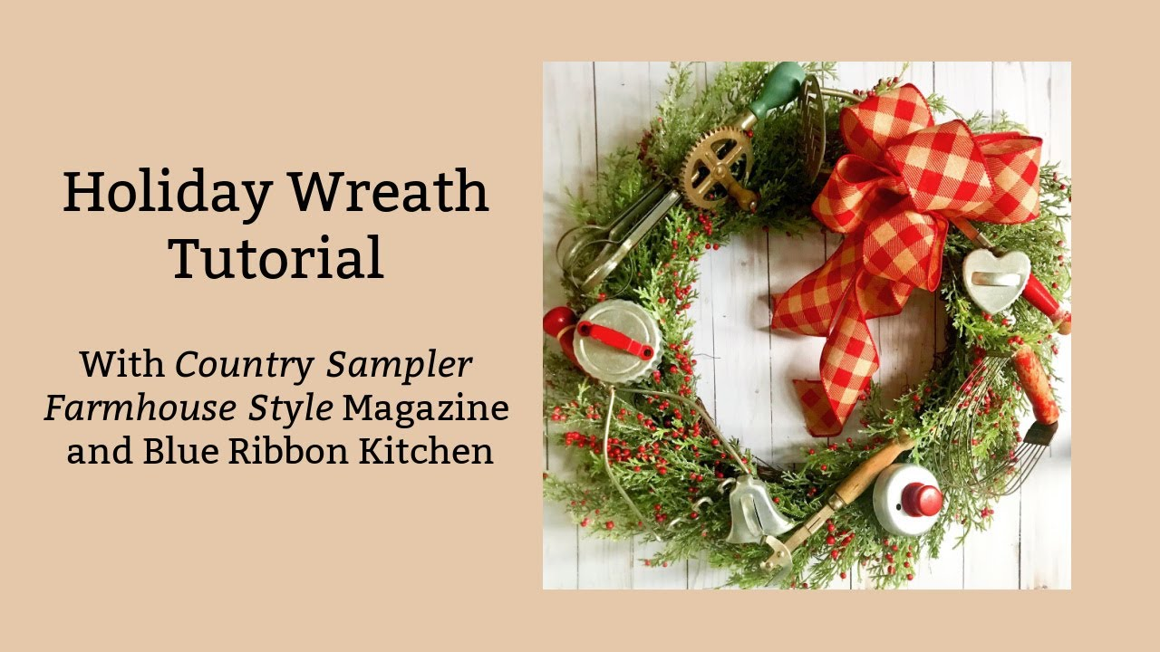 How To Make A Holiday Wreath Using Vintage Kitchen Tools Youtube