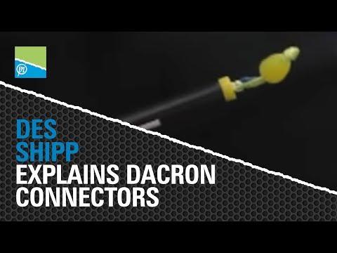 Des Shipp Explains Dacron Connectors