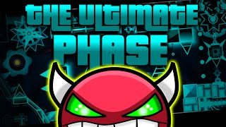 """THE ULTIMATE PHASE"" by 15 PEOPLE!! (Geometry Dash) 