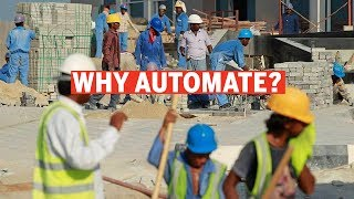 Why automate, when labour is inexpensive?