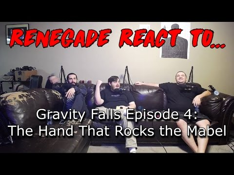 Renegades React to... Gravity Falls Episode 4: The Hand That Rocks the Mabel
