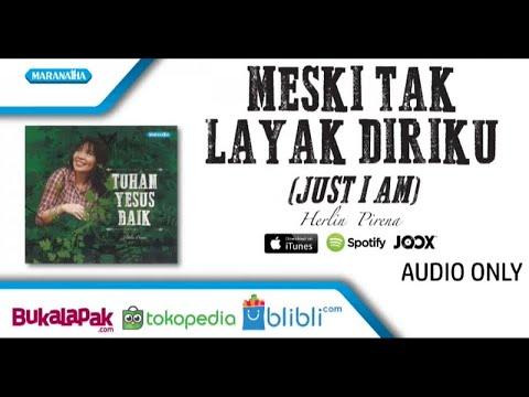 Meski Tak Layak Diriku - Herlin Pirena (Audio)