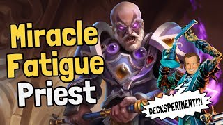 Miracle Fatigue Priest Decksperiment - Hearthstone