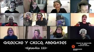 'Groucho y Chico, abogados' - Episodio III [Iniciación al Teatro 19/20]