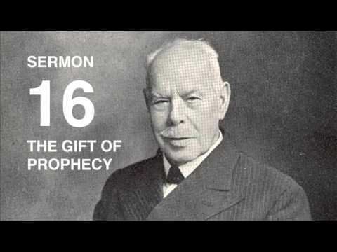 Smith Wigglesworth AUDIO Sermon 16/18 Gift of Prophecy Explained