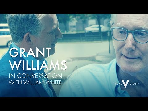 Grant Williams in Coversation with William White