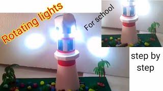 Lighthouse model   sst working model    lighthouse with cardboard   led lighthouse