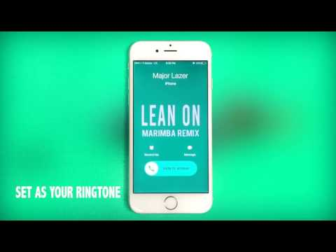 Major Lazer DJ Snake Feat. MO Lean On Marimba Remix Ringtone