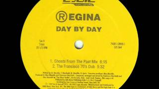 Regina Day by Day  Ghost from the Past Mix